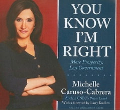 Caruso-Cabrera, Michelle You Know I`m Right