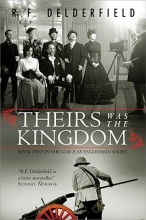 Delderfield, R. Theirs Was the Kingdom