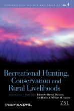 Barney Dickson,   Jonathan Hutton,   William A. Adams Recreational Hunting, Conservation and Rural Livelihoods