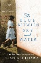 Abulhawa, Susan Blue Between Sky and Water