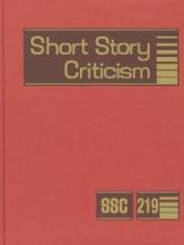 Gale Short Story Criticism, Volume 219