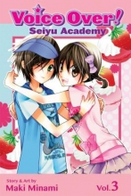 Minami, Maki Voice Over!: Seiyu Academy 3