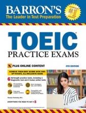 Lougheed, Lin Barron`s TOEIC Practice Exams
