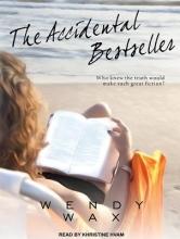 Wax, Wendy The Accidental Bestseller