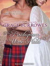 Burrowes, Grace The Bridegroom Wore Plaid