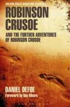 Defoe, Daniel Robinson Crusoe and the Further Adventures of Robinson Crusoe