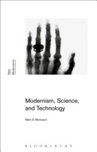 Morrisson, Mark S. Modernism, Science, and Technology