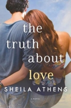 Athens, Sheila The Truth About Love