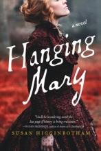 Higginbotham, Susan Hanging Mary