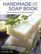 Coss, Melinda Handmade Soap Book, Updated 2nd Edition
