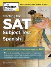 Staff of the Princeton Review The Princeton Review Cracking the SAT Subject Test in Spanish