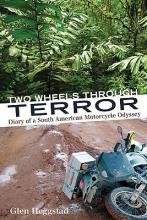 Glen Heggstad Two Wheels Through Terror