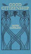 Cleveland, Grover Good Citizenship