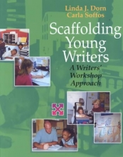 Linda J. Dorn Scaffolding Young Writers