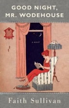 Sullivan, Faith Good Night, Mr. Wodehouse