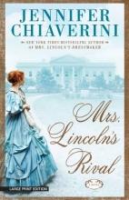 Chiaverini, Jennifer Mrs. Lincoln`s Rival
