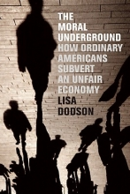 Dodson, Lisa The Moral Underground