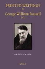 Alan Denson,   George William Russell Printed Writings by George William Russell ()