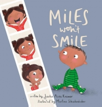 Jackie Azua Kramer , Miles Won`t Smile