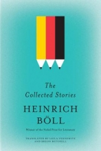 Boll, Heinrich The Collected Stories