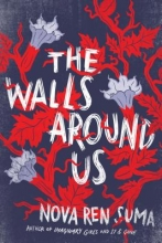 Suma, Nova Ren The Walls Around Us