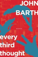 Barth, John Every Third Thought