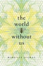 Juchau, Mireille The World Without Us