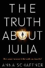 Schaffner, Anna Truth About Julia