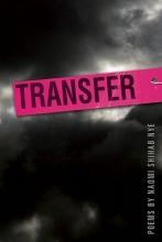 Nye, Naomi Shihab Transfer