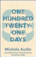 Audin, Michele One Hundred Twenty-One Days