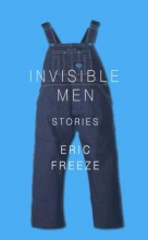 Freeze, Eric Invisible Men
