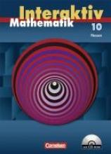 Stöhr, Sigrid,   Roscher, Marion,   Pies-Hötzinger, Anja,   Lorenz, Jutta Mathematik interaktiv 10. Sj. HE SB mit CD-ROM