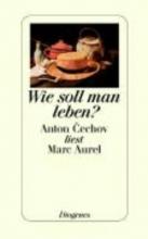 Marc Aurel Wie soll man leben?