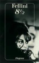 Fellini, Federico Acht 1/2