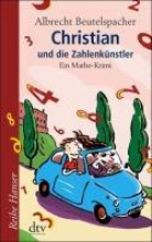 Beutelspacher, Albrecht Christian und die Zahlenkünstler