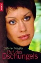 Kuegler, Sabine Ruf des Dschungels