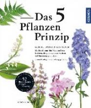 Ondra, Nancy J. Das 5 Pflanzen Prinzip