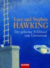 Hawking, Lucy Der geheime Schlssel zum Universum