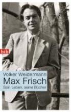 Weidermann, Volker Max Frisch