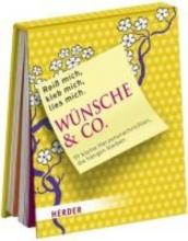 Rei mich, kleb mich, lies mich! Wnsche & Co.