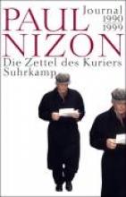 Nizon, Paul Die Zettel des Kuriers