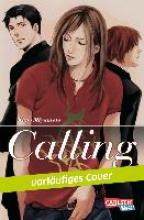 Miyamoto, Kano Calling 01. Calling