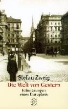 Zweig, Stefan Die Welt von Gestern