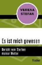 Stefan, Verena Es ist reich gewesen