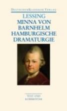 Lessing, Gotthold Ephraim Minna von Barnhelm Hamburgische Dramaturgie. Werke 1767 - 1769