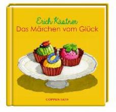 Kästner, Erich Das Mrchen vom Glck