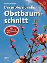 Spornberger, Andreas Der professionelle Obstbaumschnitt