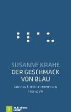 Krahe, Susanne Der Geschmack von Blau