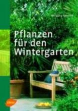 Kawollek, Wolfgang Pflanzen für den Wintergarten