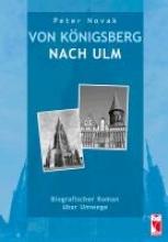 Novak, Peter Von Knigsberg nach Ulm